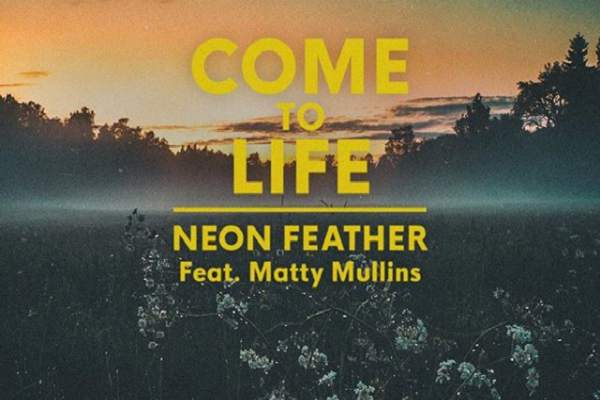 NEON FEATHER and Matty Mullins