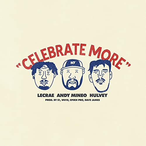 Celebrate More (feat. ANDY MINEO, HULVEY, LECRAE) - Celebrate More