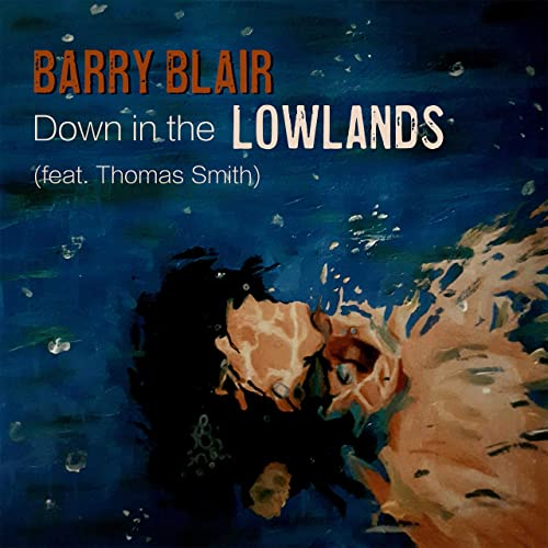 Down In The Lowlands (feat. THOMAS SMITH) - Down in the Lowlands