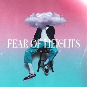 Fear Of Heights - Fear Of Heights